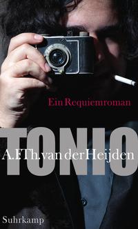 Tonio - Ein Requiemroman  by  A.F.Th. van der Heijden