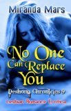 No One Can Replace You  by  Miranda Mars