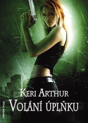Volání úplňku (Strážkyně Riley Jenson, #1)  by  Keri Arthur