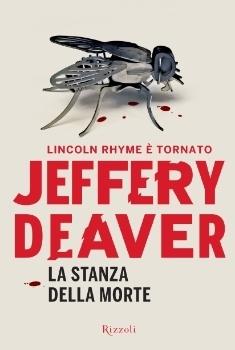 La stanza della morte (Lincoln Rhyme, #10) Jeffery Deaver