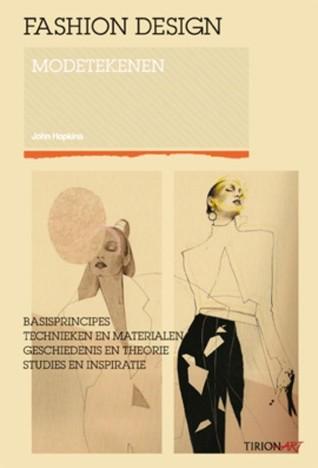 Fashion Design: Modetekenen  by  John Hopkins