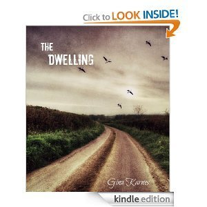 The Dwelling (Paranormal Tales)  by  Gina Karnes