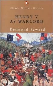 Henry V as Warlord Desmond Seward