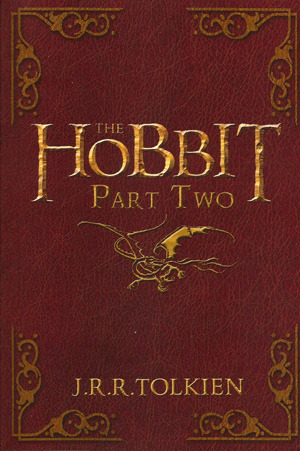 The Hobbit, Part Two J.R.R. Tolkien