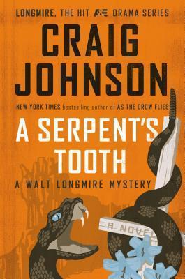 A Serpents Tooth (Walt Longmire, #9) Craig Johnson