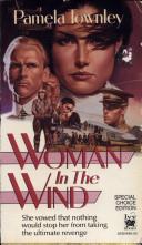 Woman in the Wind  by  Pamela Townley