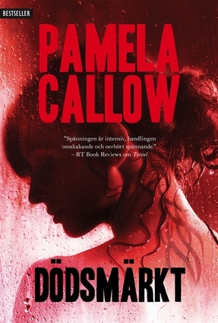 Dödsmärkt (Kate Lange, #3) Pamela Callow