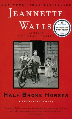 Half Broken Horses Jeannette Walls
