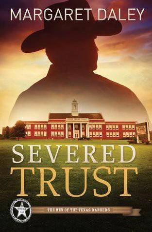 Severed Trust (Men of the Texas Rangers #4) Margaret Daley