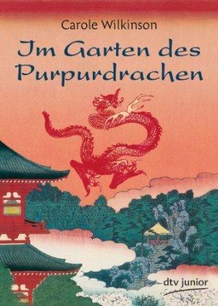 Im Garten des Purpurdrachen  by  Carole Wilkinson