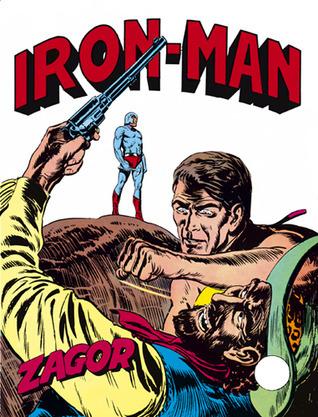 Zagor n. 15: Iron-Man  by  Guido Nolitta