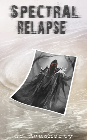 Spectral Relapse D.C. Daugherty