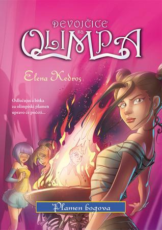 Plamen Bogova (Devojčice sa Olimpa, #4)  by  Elena Kedros