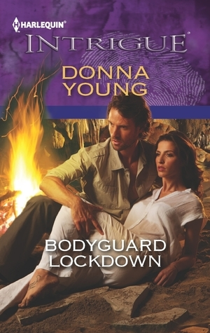 Bodyguard Lockdown  by  Donna Young