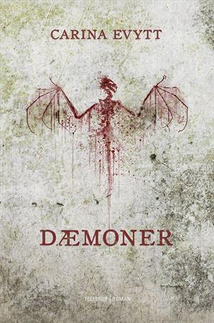 Dæmoner  by  Carina Evytt