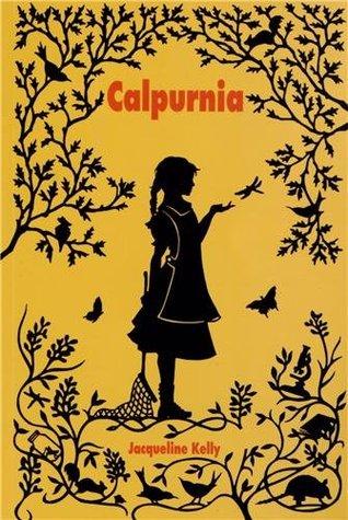 Calpurnia  by  Jacqueline Kelly