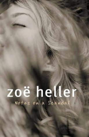 Notes On A Scandal  by  Zoë Heller