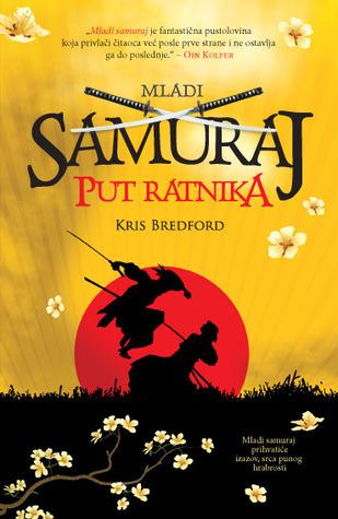 Put ratnika (Mladi samuraj, #1)  by  Chris Bradford