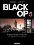 Black Op 5 (Black Op, #5) Stephen Desberg