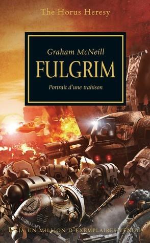Fulgrim (The Horus Heresy, #5) Graham McNeill