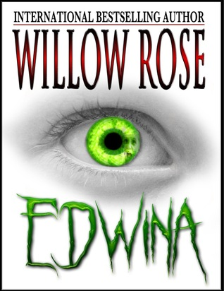 Edwina  by  Willow Rose