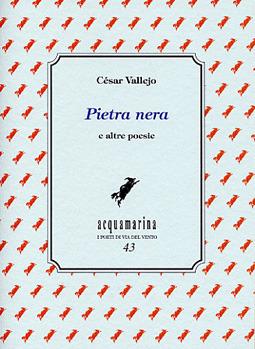 Pietra nera e altre poesie  by  César Vallejo
