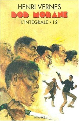 Lintégrale 12  by  Henri Vernes