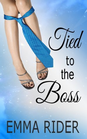 Tied to the boss Emma Rider