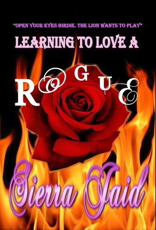 Learning to Love a Rogue Sierra Jaid