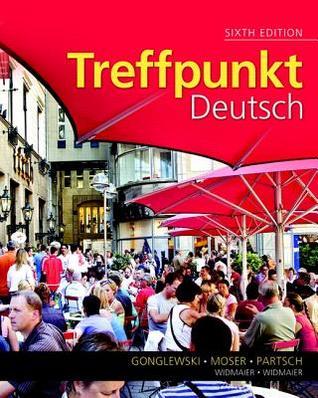 Treffpunkt Deutsch, DK German English Bilingual Visual Dictionary, and Mygermanlab with Pearson Etext -- Access Card Margaret T. Gonglewski