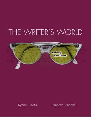 The Writers World: Editing Handbook Lynne Gaetz