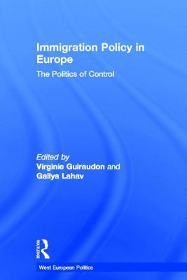 Immigration Policy in Europe: Immigration Policy in Europe  by  V & Guiraudon