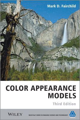 Color Appearance Models  by  Mark D. Fairchild