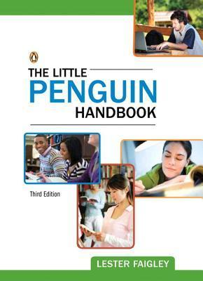 Little Penguin Handbook, the Plus New Mycomplab -- Access Card Package  by  Lester Faigley