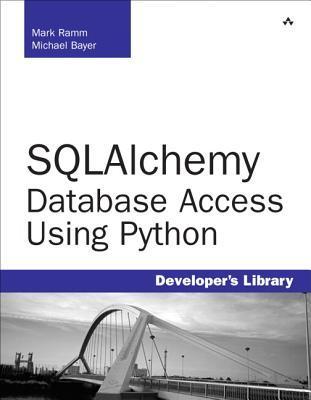 Sqlalchemy: Database Access Using Python Mark Ramm