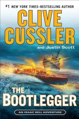 The Bootlegger (Isaac Bell, #7) Clive Cussler