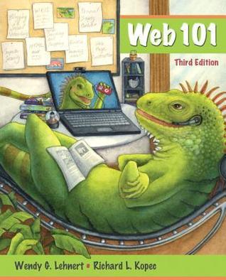 Web 101 Wendy G. Lehnert