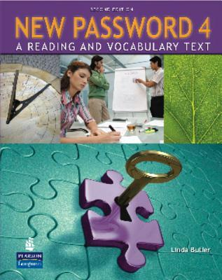 New Password 4: A Reading and Vocabulary Text (without MP3 Audio CD-ROM) (2nd Edition) Linda Butler