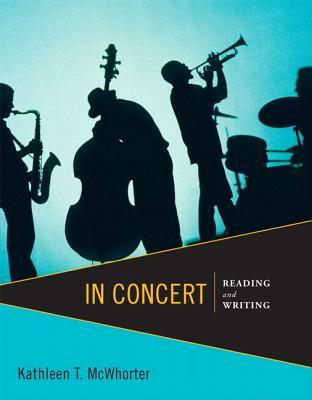 In Concert: Reading and Writing with New Myskillslab with Etext -- Access Card Package Kathleen T. McWhorter