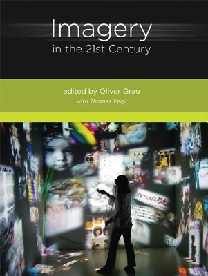 Imagery in the 21st Century  by  Oliver Grau