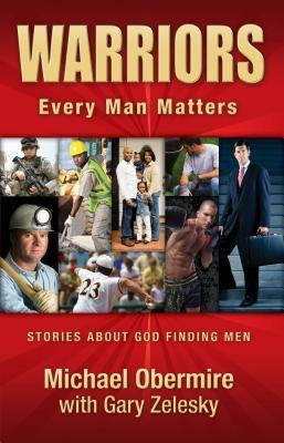 Warriors: Every Man Matters Michael Obermire
