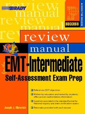 EMT-Intermediate Self Assessment Examination Review Manual  by  Joseph J. Mistovich