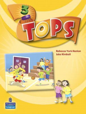 Tops 3: Student Book [With CD]  by  Rebecca York Hanlon