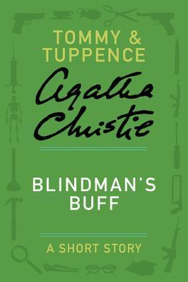 Blindmans Buff: A Short Story  by  Agatha Christie