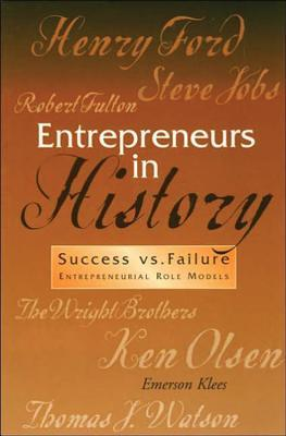 Entrepreneurs in History: Success Vs. Failure: Entrepreneurial Role Models (Role Models of Human Values Ser. Vol. 2) [UNABRIDGED] (Role Models of Human Values Ser. Vol. 2) Emerson Klees