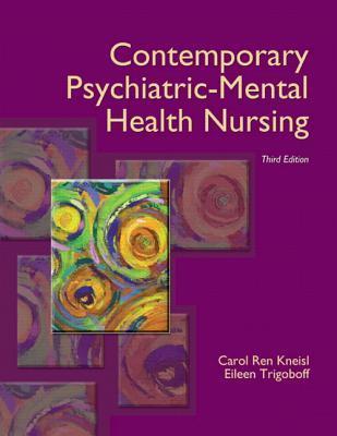 Contemp Psych Mental Health&Nursg&Mnurl Pkg Carol Ren Kneisl