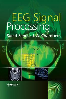 EEG Signal Processing  by  J.A. Chambers