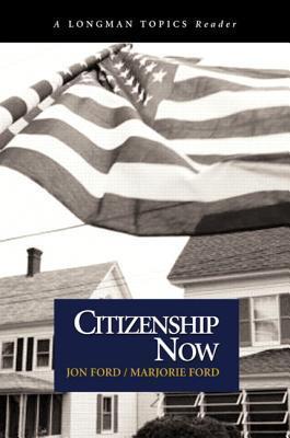 Citizenship Now Jon Ford