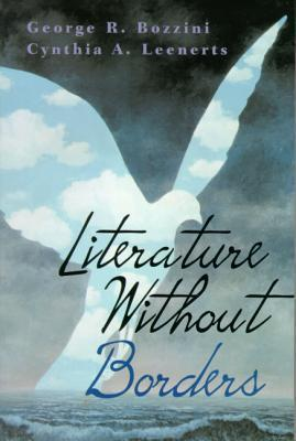 Literature Without Borders  by  George R. Bozzini