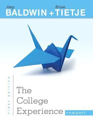 The College Experience Compact  by  Amy Baldwin